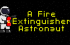 A Fire Extinguisher Astronaut