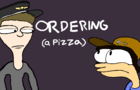 ORDERING (a pizza)