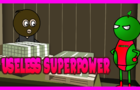 JUST K!DDING - USELESS SUPERPOWER