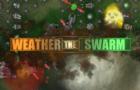 Weather the Swarm