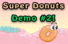 Super Donuts Demo 2