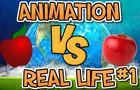 Animation VS Real Life #1