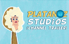 Platanoz Studios (Channel Trailer)