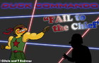 Duck Commando Episode 1: Fail to the Chief