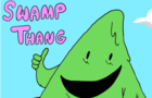 Swamp Thang -Episode 1-