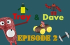 Troy & Dave Episode 2 - Hunting for a steak