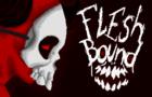 Fleshbound