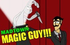 Magic Guy!