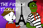 How I Became The French Tickler
