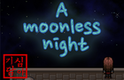 A Moonless Night