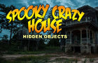 Spooky Crazy House (Hidden Objects)