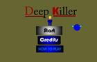 Deep Killer