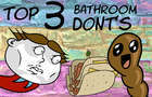 Top 3 Bathroom Dont's