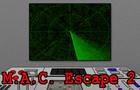 MAC Escape 2