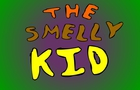 the smelly kid 1