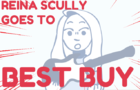 Reina Scully goes to Best Buy