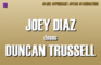 Joey Diaz Doses Duncan Trussell