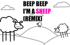 BEEP BEEP I'M A SHEEP (REMIX)