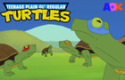 Teenage Plain Ol' Regular Turtles