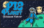Pie Planet : Octopus Flavour (Ludum Dare 38)