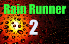 Rain Runner 2