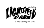 Light Speed Dash - (daily comic sampling)