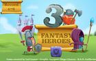 3 Fantasy Heroes