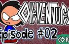 CokeVentures: KOB (Episode 02)