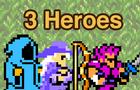 3 Heroes