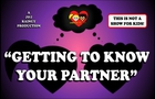 GETTING TO KNOW YOUR PARTNER