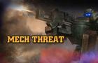 Mech Threat