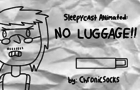 SleepyCast Animated: No Luggage