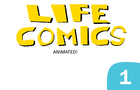LIFE Comics Animated