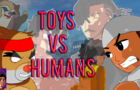 Toys VS Humans Anime Opening