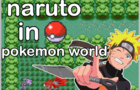 Naruto In Pokemon World