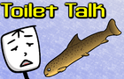 Guy Presents: Toilet Talk