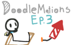 DoodleMations Ep 3: Fireworks