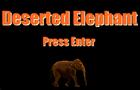 Deserted Elephant