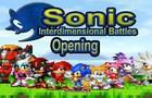 Sonic: Interdimensional Battles - Opening