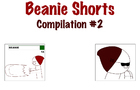 Beanie Shorts Compilation #2