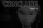 CONCLUSE - Part 8 - The Diseased Inn