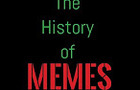 The History of Memes