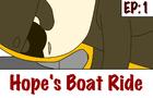 Inner Monster - Hope's Boat Ride Ep.1