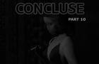 Concluse - Part 10 - Unspeakable Acts
