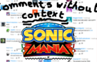 Sonic Mania | Comments Without Context