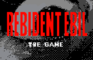 REBIDENT EBIL: THE GAME