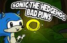 Sonic The Hedgehog: Bad Puns