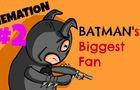 Batman's Biggest Fan | Memation #2