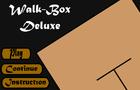Walk Box Deluxes