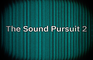 The Sound Pursuit 2